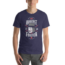 Load image into Gallery viewer, Anarchist Forever Unisex T-Shirt