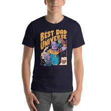 Load image into Gallery viewer, Best Dad In The Universe Unisex T-Shirt