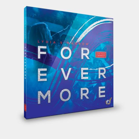 Forevermore: Live From Canada