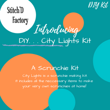 Load image into Gallery viewer, DIY . . . City Lights Scrunchie Kit