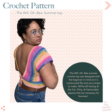 Load image into Gallery viewer, Crochet Pattern . . . Will. Oh. Bee Summer Top