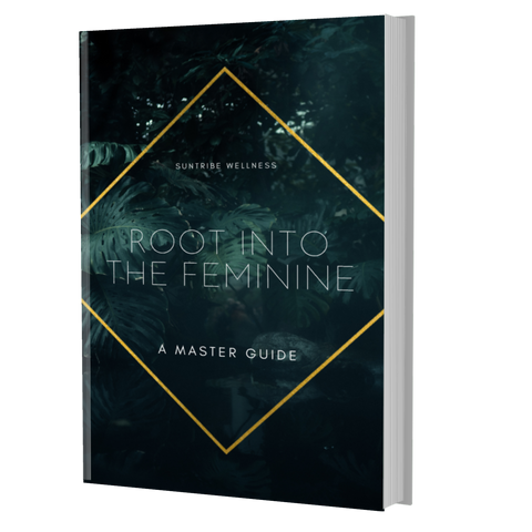 Root Into the Feminine: E-Book