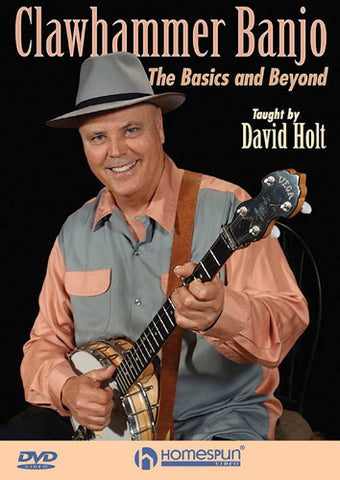 Clawhammer Banjo- The Basics and Beyond by David Holt