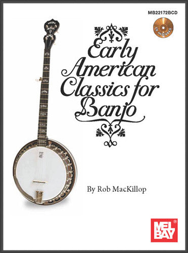 Early American Classics For Banjo Book/CD Set