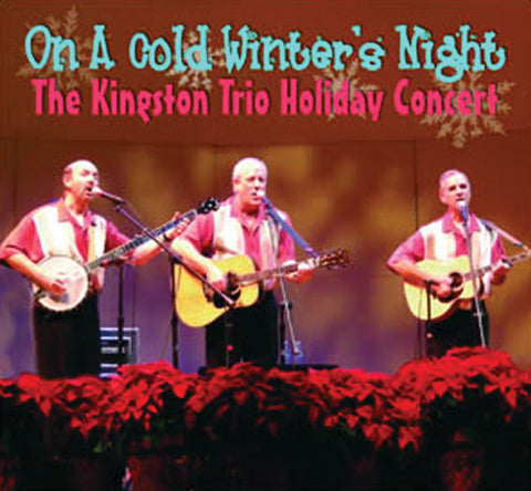 Kingston Trio - On A Cold Winter's Night