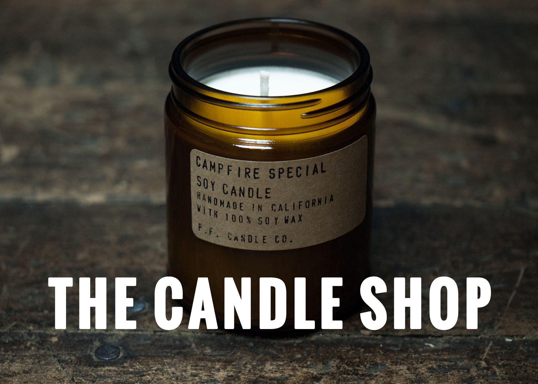 MANCANDLES AT THE LODGE MAN SHOP