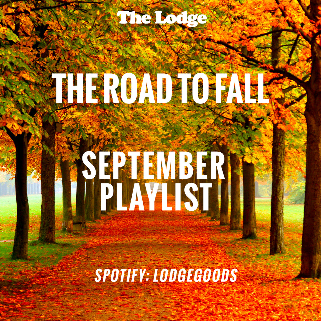The Lodge September Playlist