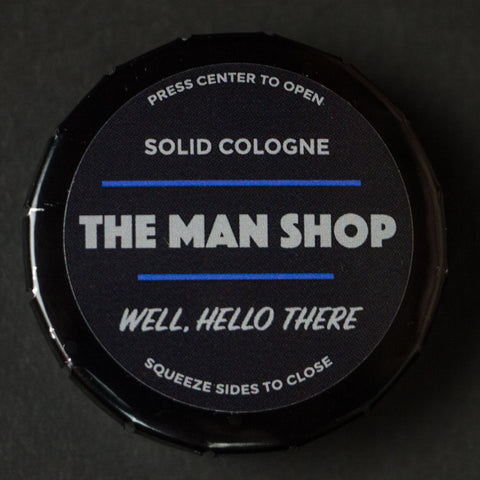 The Man Shop Well, Hello There Solid Cologne at The Lodge