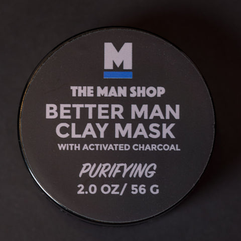 The Man Shop Better Man Clay Mask at The Lodge
