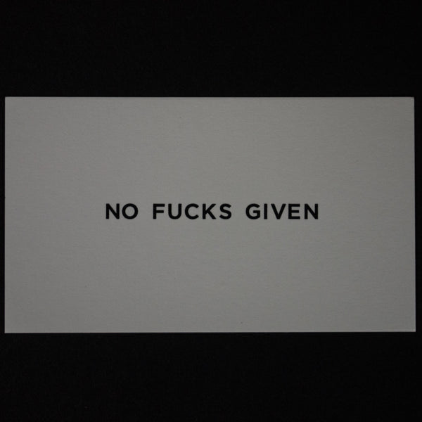 NO FUCKS GIVEN CALLING CARDS- PACK OF 15 - THE LODGE