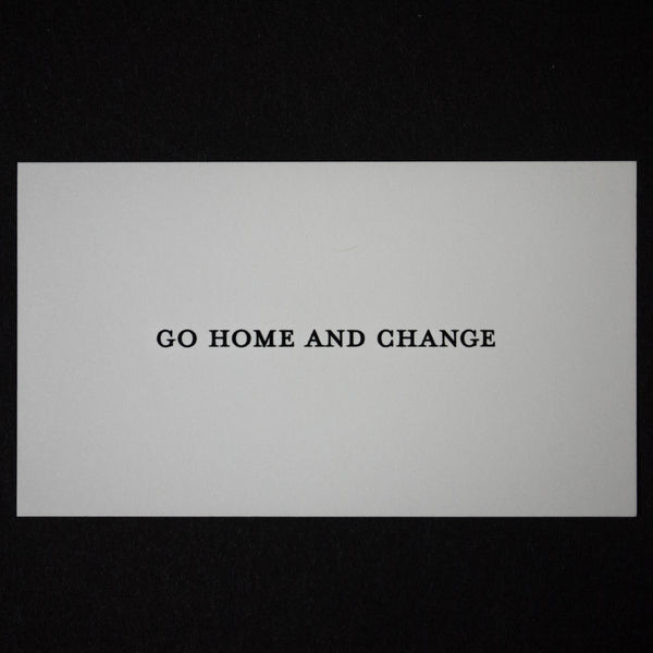 GO HOME AND CHANGE CALLING CARDS - THE LODGE  - 1
