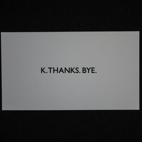 K THANKS BYE CALLING CARDS 15 PACK - THE LODGE  - 1