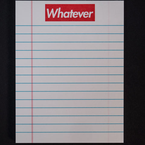 WHATEVER NOTEPAD