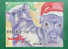 "Load image into Gallery viewer, NEW! Holiday Cards ""Naughty or Nice"" 5x7 in. folded cards"