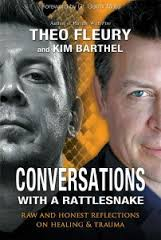 Conversations with a Rattlesnake by Theo Fleury and Kim Barthel