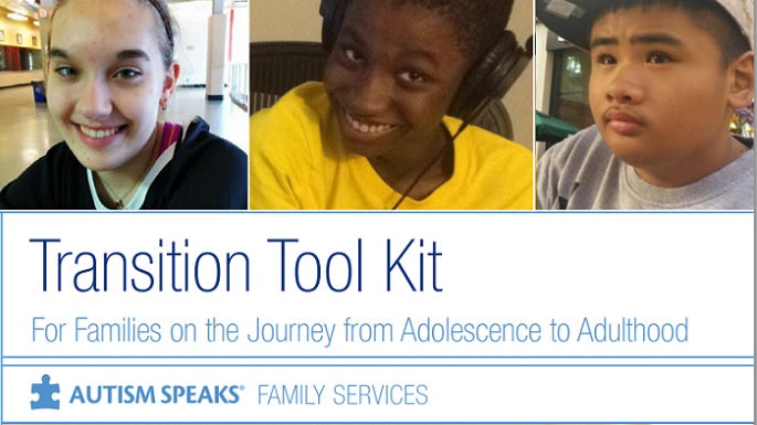 Autism Speaks Transition Tool Kit
