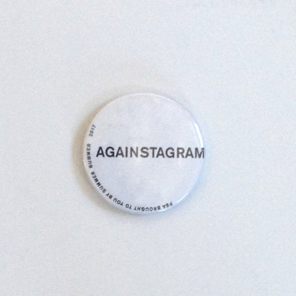 AGAINSTAGRAM Pin