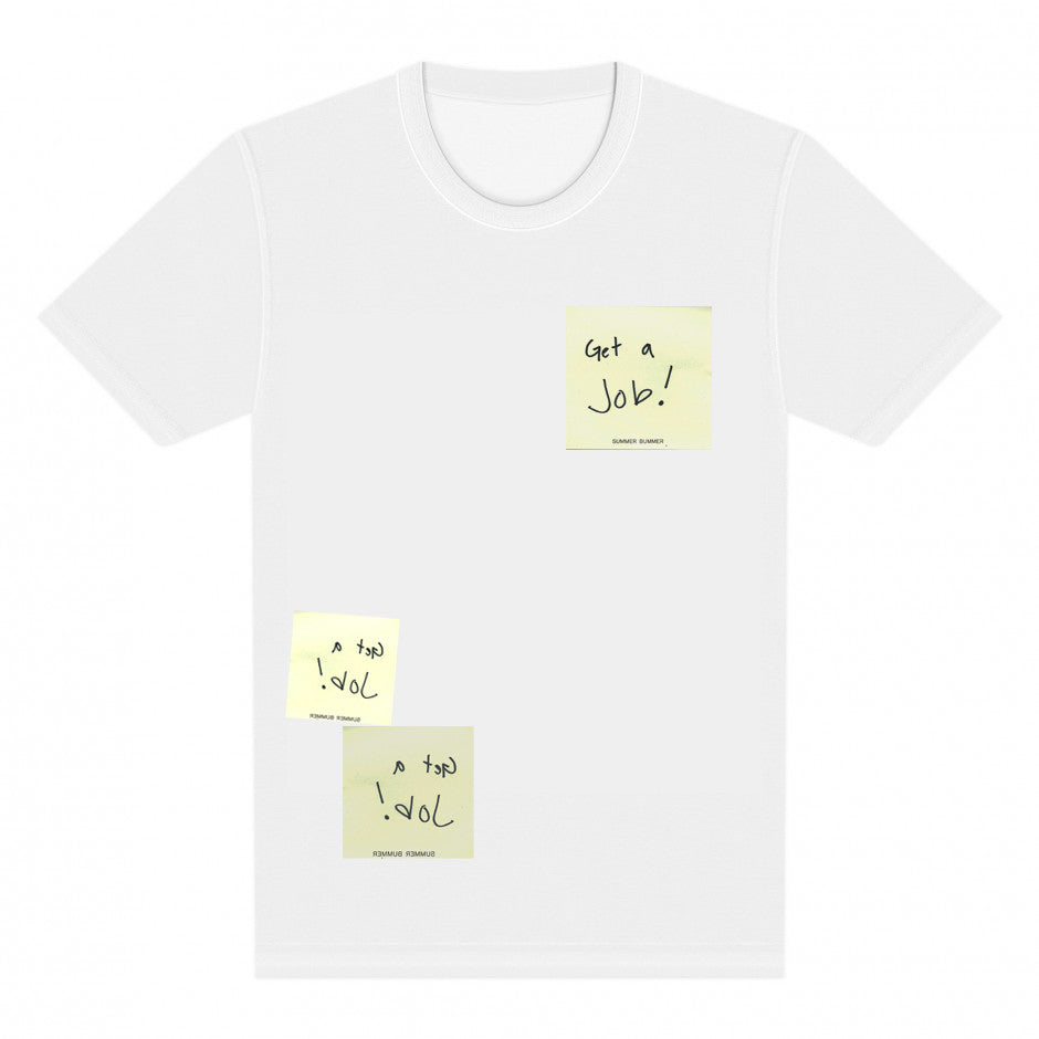 GET A JOB POST IT NOTE SHIRT
