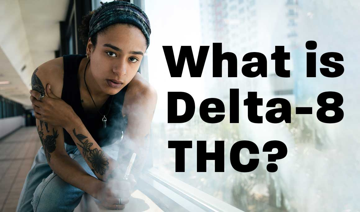 What is Delta 8 THC? | Experience CBD