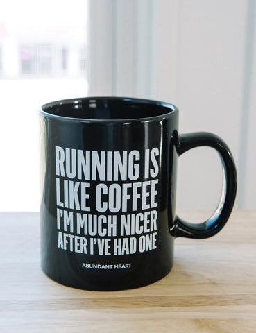 Running is Like Coffee - 20oz Mug