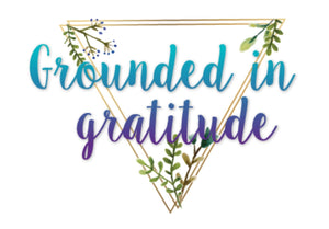 Grounded in gratitude graphic