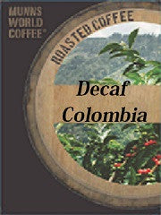 Decaf  Colombia Select Water Method