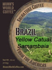 "Brazil Natural Yellow Catuai ""Samambaia"""