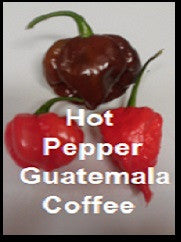 Hot Pepper Guatemala Coffee