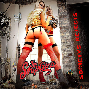 Societys Rejects Official CD - The SoapGirls