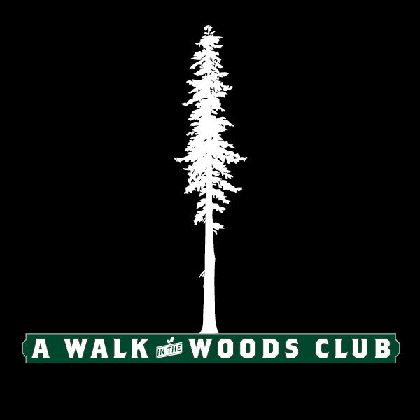 Walk In The Woods Gift Subscription