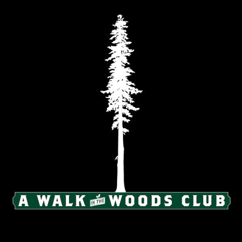 A Walk In The Woods Club