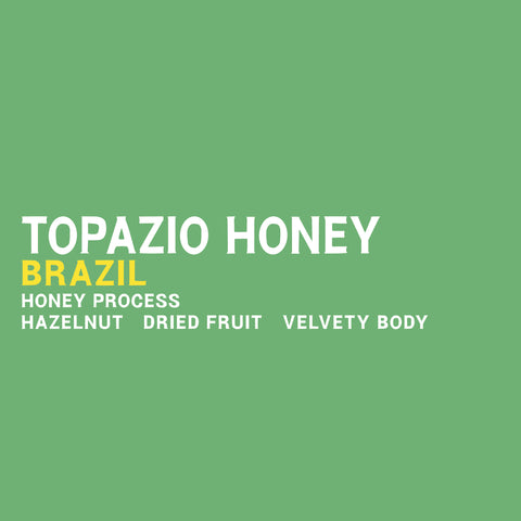 Brazil - Topazio Honey - 5 Pound Bag
