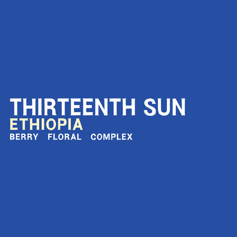 Ethiopia - Thirteenth Sun - 5 Pound Bag