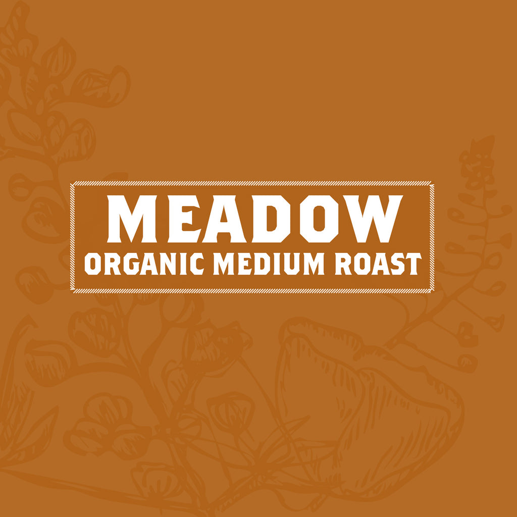 Meadow - Certified Organic Medium Roast - 5 Pound Bag