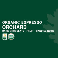 Orchard - 5 Pound Bag - Certified Organic Espresso