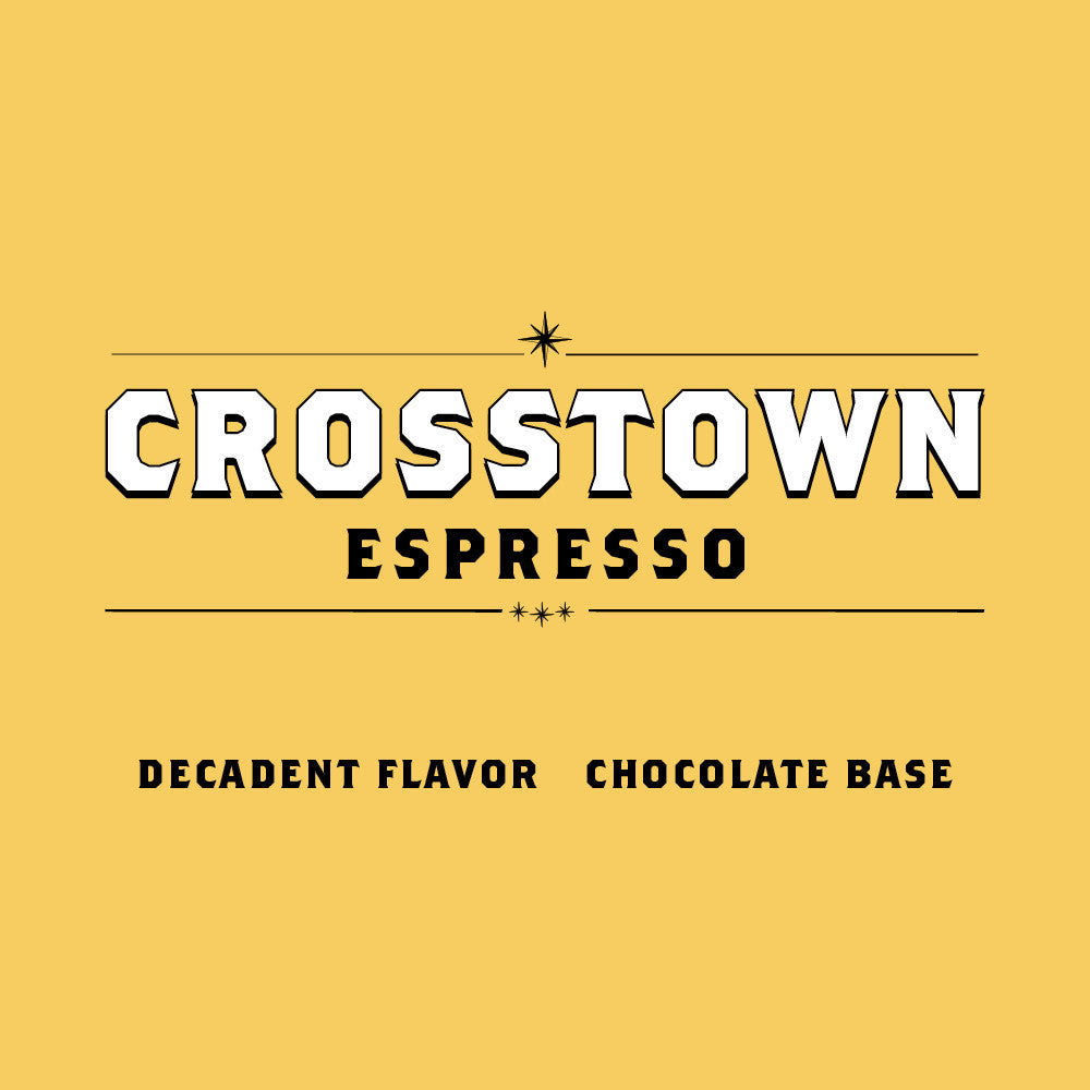 Crosstown Espresso - Every 4 Weeks