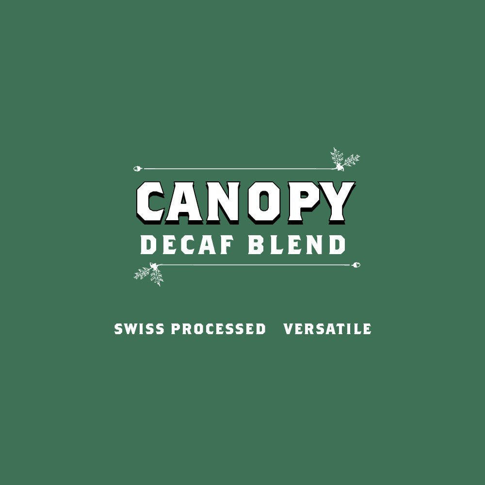Canopy Decaf - Every 4 Weeks