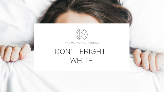 Don't Fright White Promo Video