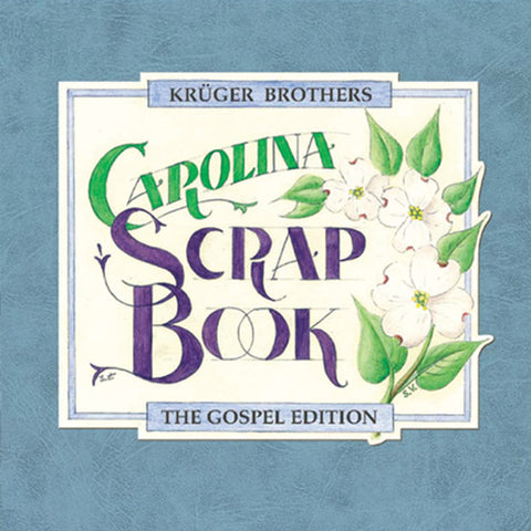 Kruger Brothers - Carolina Scrapbook, The Gospel Edition