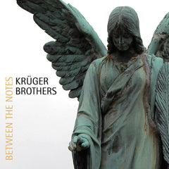 Kruger Brothers CD, Between the Notes