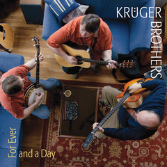 Kruger Brothers CD, Forever and a Day