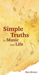 Simple Truths in Music and Life