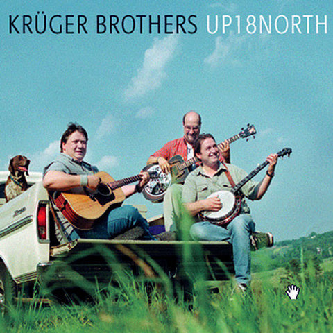 Kruger Brothers - Up 18 North