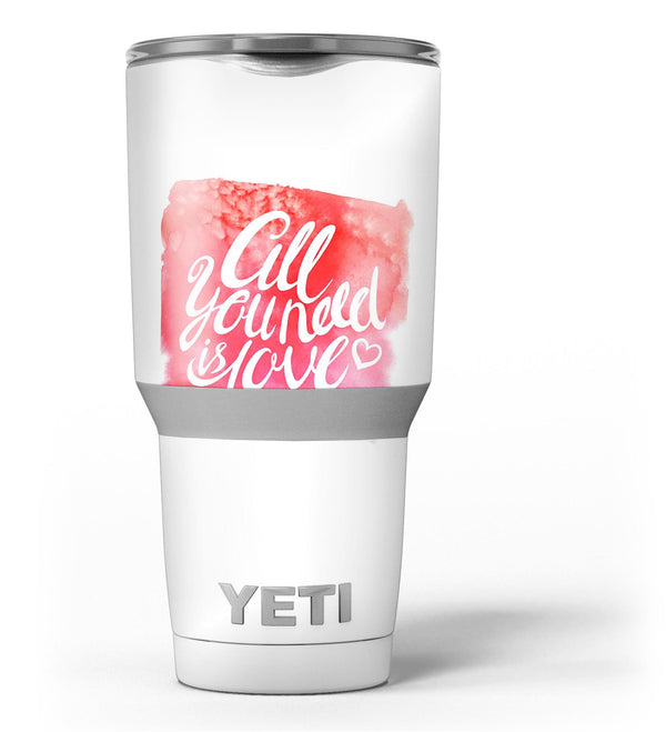 All_You_Need_is_Love_-_Yeti_Rambler_Skin_Kit_-_30oz_-_V3.jpg