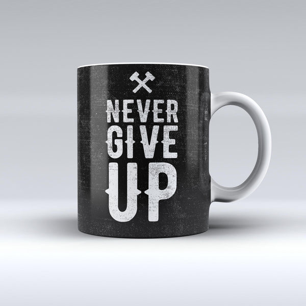 The-Black-Hammered-Never-Give-Up-ink-fuzed-Ceramic-Coffee-Mug