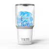 Blue_WaterColor_Follow_Your_Dreams_-_Yeti_Rambler_Skin_Kit_-_30oz_-_V5.jpg