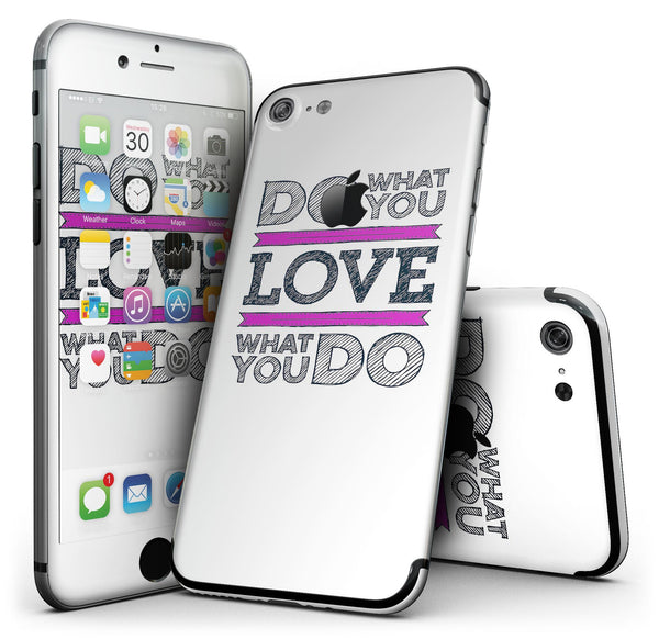 Do_What_You_Love_What_You_Do_Pink_V2_-_iPhone_7_-_FullBody_4PC_v1.jpg
