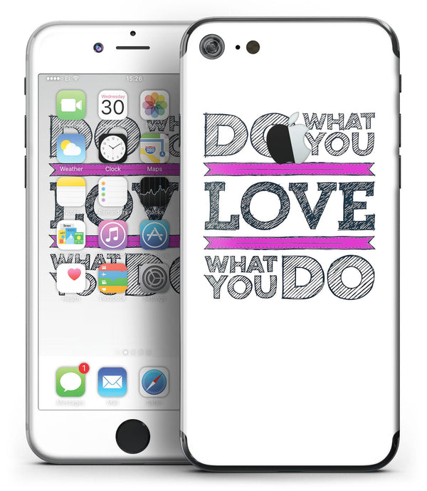 Do_What_You_Love_What_You_Do_Pink_V2_-_iPhone_7_-_FullBody_4PC_v2.jpg