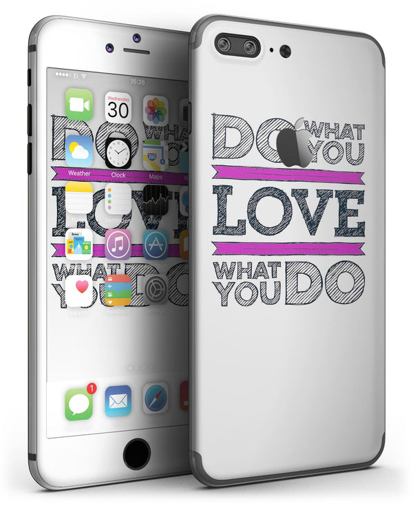 Do_What_You_Love_What_You_Do_Pink_V2_-_iPhone_7_Plus_-_FullBody_4PC_v3.jpg