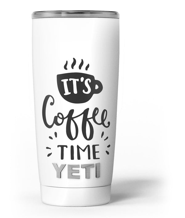 Its_Coffee_Time_-_Yeti_Rambler_Skin_Kit_-_20oz_-_V3.jpg